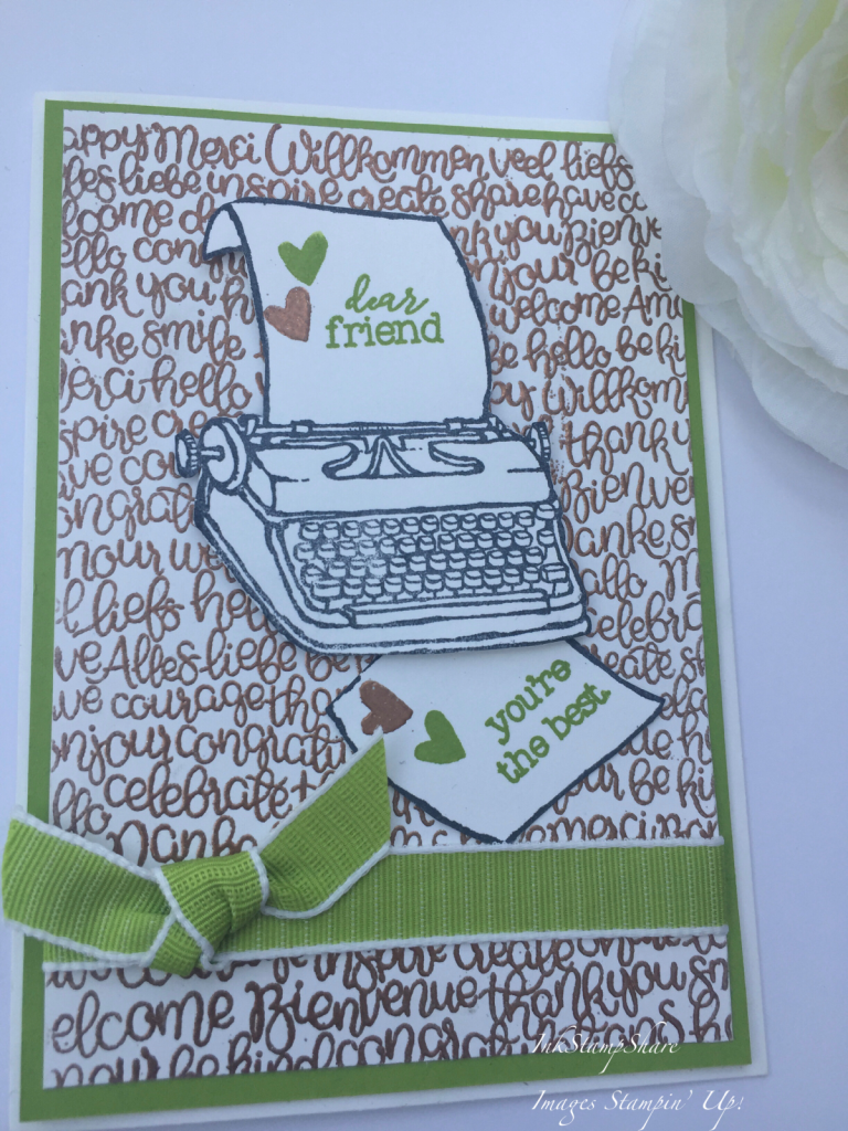 You're The Best card, Handwritten stamp, P S You're The Best stamps, Copper Heat Embossing.Typewriter card.
