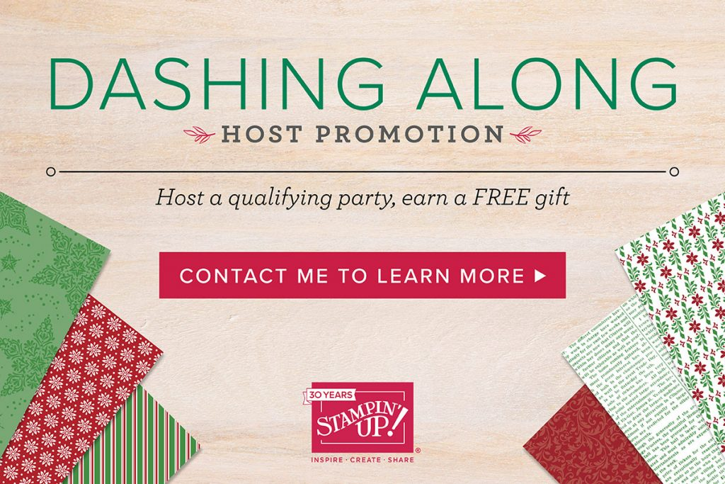 Dashing Along papers Stampin Up. Host promotion.