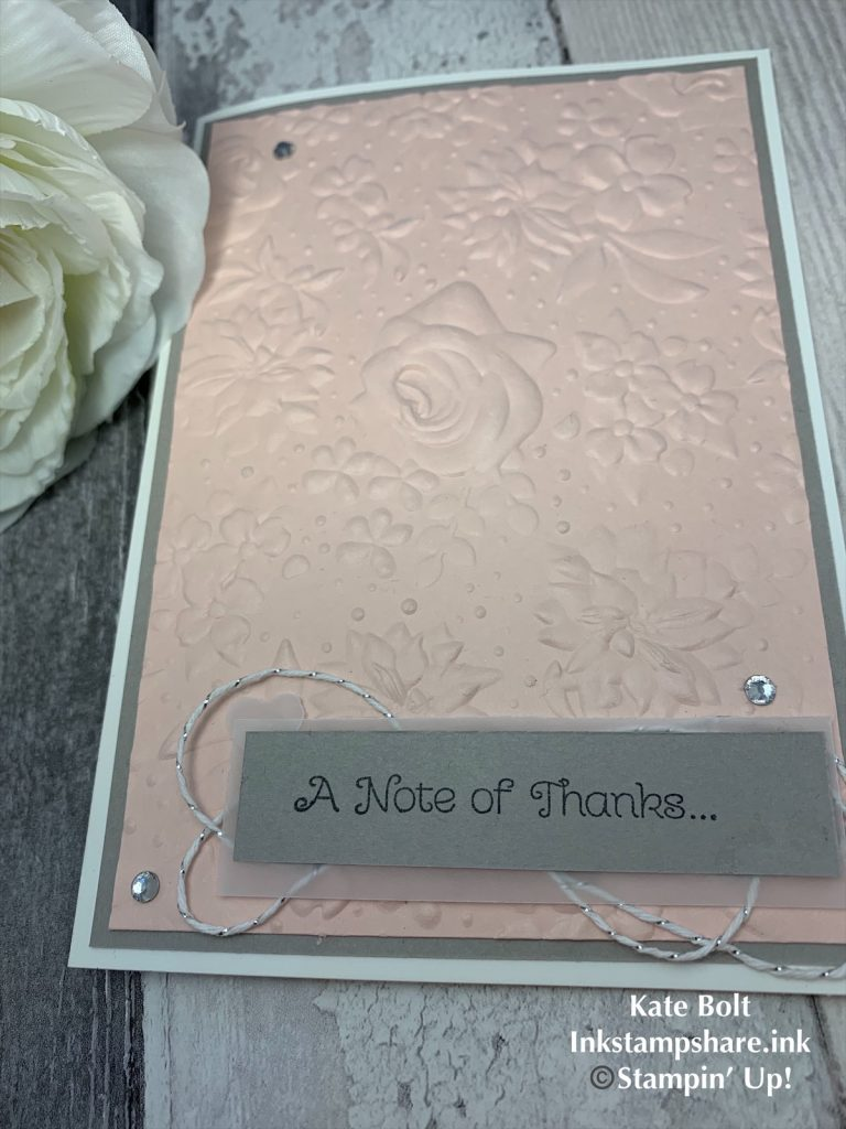 Thank you card in Powder Pink and Gray Granite using the Country Floral Embossing Folder