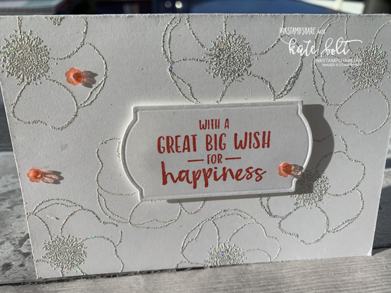 Painted Poppies & Shimmer Embossing for this birthday card. Teamed up with the Sending You Thoughts stamp set free with Saleabration