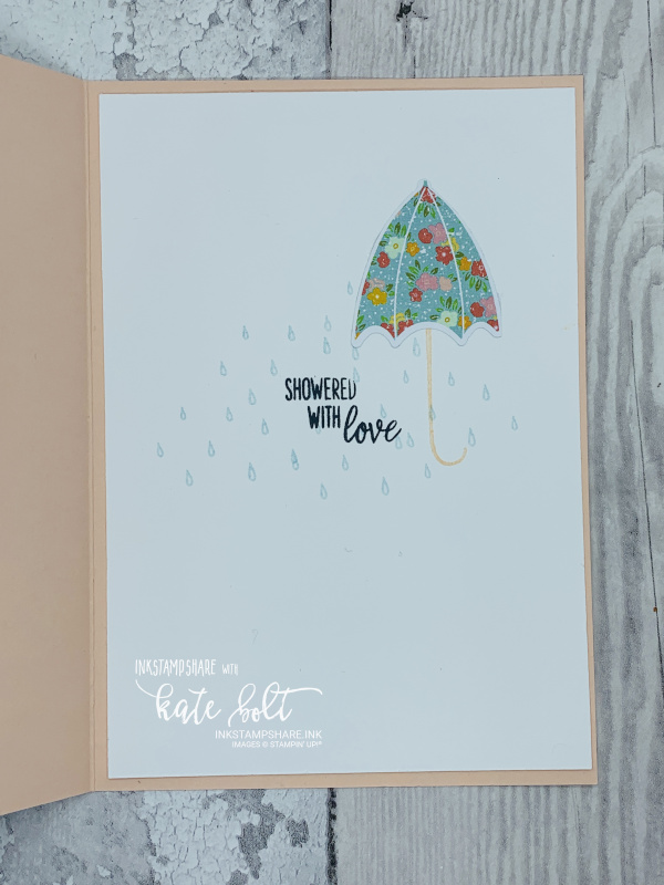 Card inside with raindrops, floral umbrella and  showered with love. Under My Umbrella stamp set.