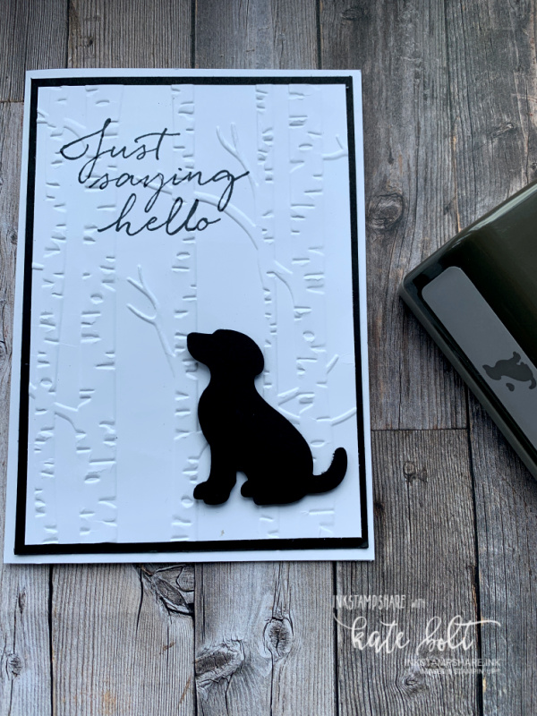 It's a Dog card ! - using the Dog Builder Punch , the woodland embossing folder and   Just saying Hello Sentiment  It's Raining Cats and Dogs!