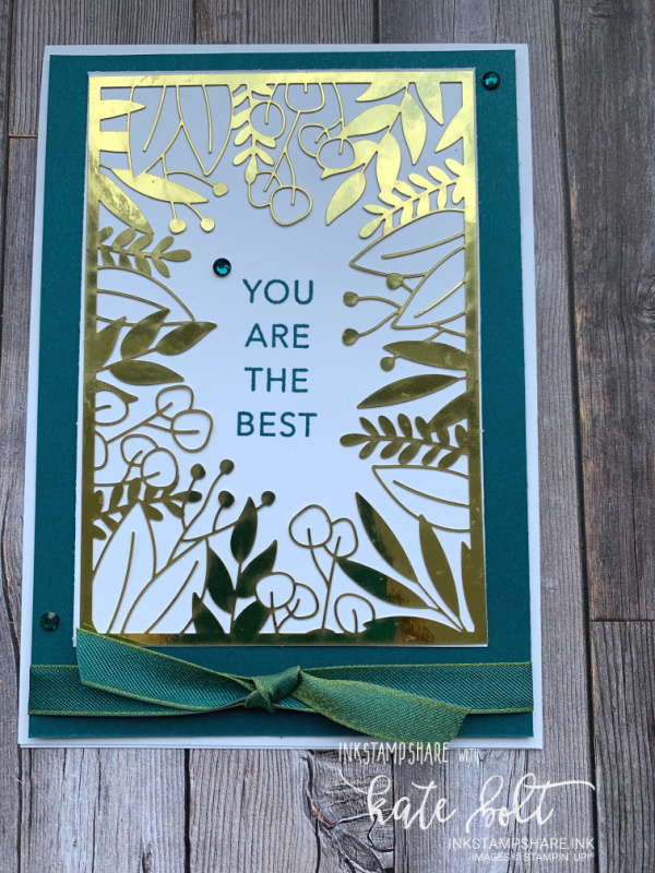 You Are The Best card using the Forever Gold Laser Cut Paper and  Pretty Peacock Reversible Ribbon in Pretty Peacock, Gold and White