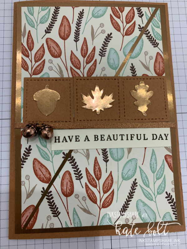 Beautiful Autumn card with the Gilded Autumn Suite for the Inspire Create Challenge. This card is in hues of Cinnamon Cider and  Copper Metallic card using the beautiful Autumn DSP and  the leaf punches.