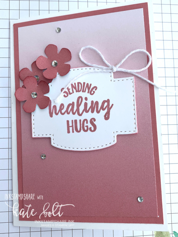 Get well card using the Oh So Ombre papers, small bloom punch and  So sentimental Bundle from Stampin Up In Rococo Rose