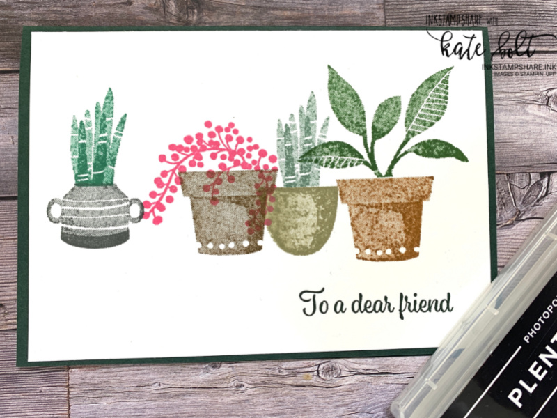 Simple stamping with the Perfect Plants stamps at Coffee & Cards. Dear friend card
